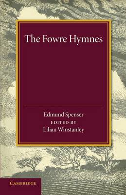 The Fowre Hymns (Paperback)
