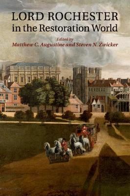 Lord Rochester in the Restoration World (Paperback)