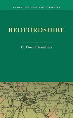Bedfordshire - Cambridge County Geographies (Paperback)