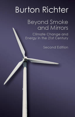 Canto Classics: Beyond Smoke and Mirrors: Climate Change and Energy in the 21st Century (Paperback)