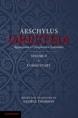 The Oresteia of Aeschylus: Volume 2 (Paperback)
