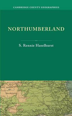 Northumberland - Cambridge County Geographies (Paperback)