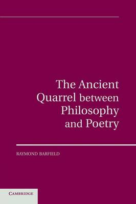 The Ancient Quarrel Between Philosophy and Poetry (Paperback)