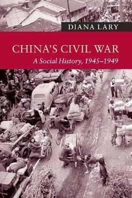 New Approaches to Asian History: China's Civil War: A Social History, 1945-1949 (Paperback)