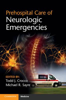 Prehospital Care of Neurologic Emergencies (Paperback)