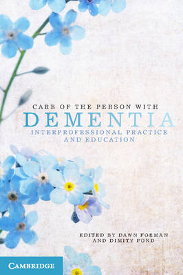 Care of the Person with Dementia: Interprofessional Practice and Education (Paperback)