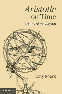 Aristotle on Time: A Study of the Physics (Paperback)