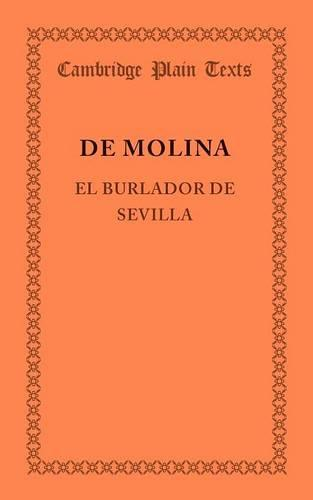 Cambridge Plain Texts: El Burlador de Sevilla (Paperback)