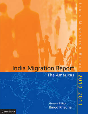 India Migration Report 2010â 2011: The Americas (Paperback)