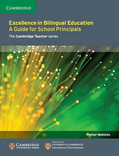 Excellence in Bilingual Education: A Guide for School Principals (Paperback)