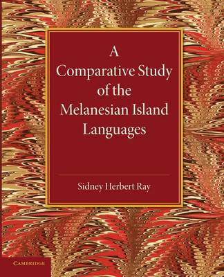 A Comparative Study of the Melanesian Island Languages (Paperback)