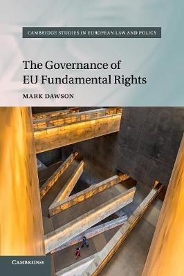 Cambridge Studies in European Law and Policy: The Governance of EU Fundamental Rights (Paperback)