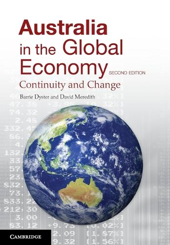 Australia in the Global Economy: Continuity and Change (Paperback)
