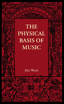 The Physical Basis of Music (Paperback)