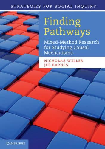 Strategies for Social Inquiry: Finding Pathways: Mixed-Method Research for Studying Causal Mechanisms (Paperback)