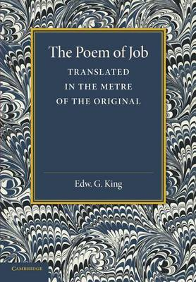 The Poem of Job: Translated in the Metre of the Original (Paperback)