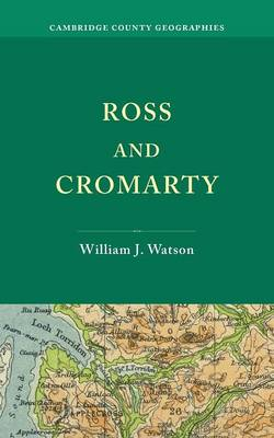 Ross and Cromarty - Cambridge County Geographies (Paperback)