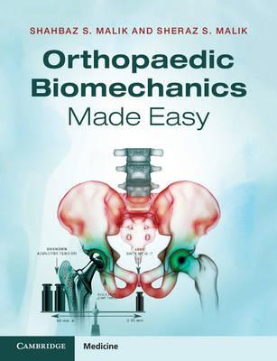 Orthopaedic Biomechanics Made Easy (Paperback)