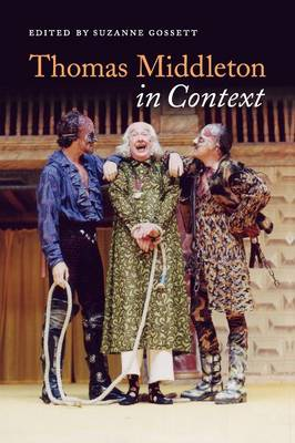 Thomas Middleton in Context - Literature in Context (Paperback)