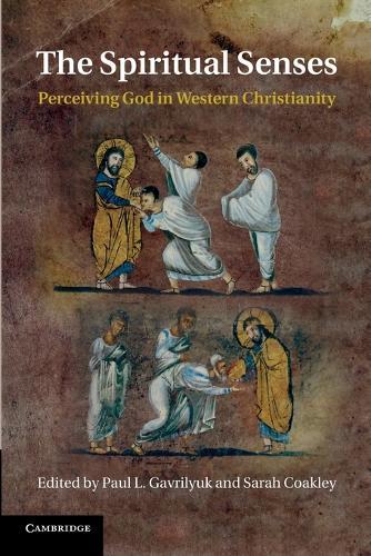 The Spiritual Senses: Perceiving God in Western Christianity (Paperback)