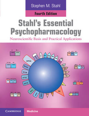 Stahl's Essential Psychopharmacology: Neuroscientific Basis and Practical Applications (Paperback)