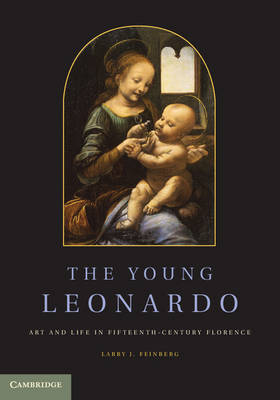The Young Leonardo: Art and Life in Fifteenth-Century Florence (Paperback)