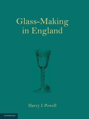 Glass-Making in England (Paperback)