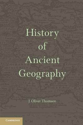 History of Ancient Geography (Paperback)
