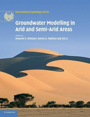 Groundwater Modelling in Arid and Semi-Arid Areas - International Hydrology Series (Paperback)