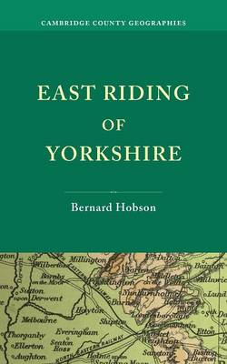 East Riding of Yorkshire - Cambridge County Geographies (Paperback)