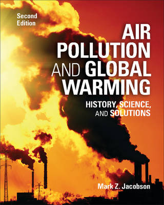 Air Pollution and Global Warming: History, Science, and Solutions (Paperback)