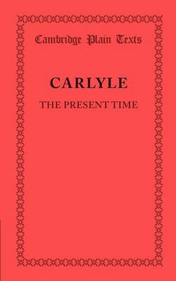 The Present Time - Cambridge Plain Texts (Paperback)