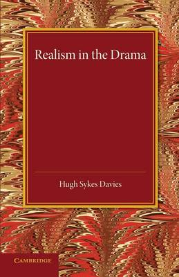Realism in the Drama (Paperback)