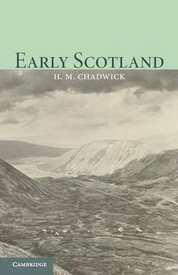 Early Scotland: The Picts, the Scots and the Welsh of Southern Scotland (Paperback)