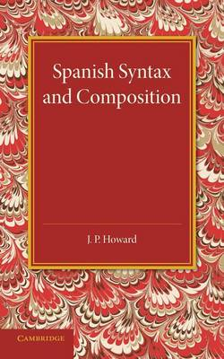 Spanish Syntax and Composition (Paperback)