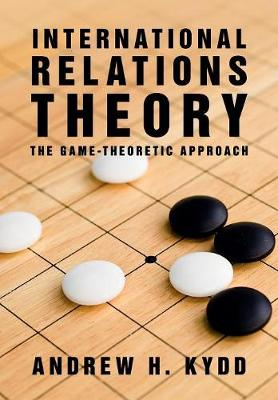 International Relations Theory: The Game-Theoretic Approach (Paperback)