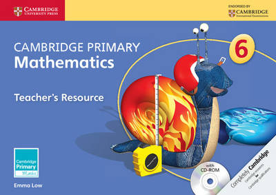 Cambridge Primary Maths: Cambridge Primary Mathematics Stage 6 Teacher's Resource with CD-ROM