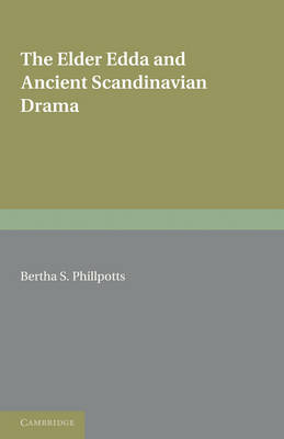 The Elder Edda and Ancient Scandinavian Drama (Paperback)