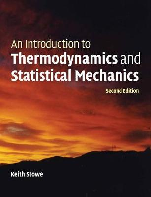 An Introduction to Thermodynamics and Statistical Mechanics (Paperback)