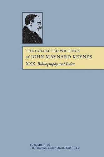 The Collected Writings of John Maynard Keynes 30 Volume Paperback Set: Bibliography and Index Volume 30 - The Collected Writings of John Maynard Keynes (Paperback)
