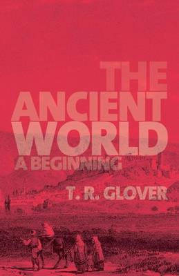 The Ancient World: A Beginning (Paperback)