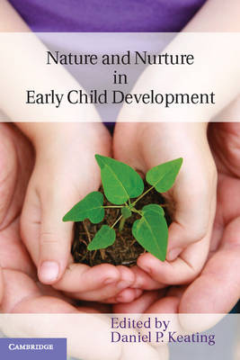 Nature and Nurture in Early Child Development (Paperback)