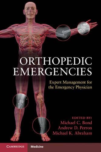 Orthopedic Emergencies: Expert Management for the Emergency Physician (Paperback)