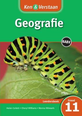 Ken & Verstaan Geografie: Gr 11: Leerdersboek - Ken & Verstaan (Paperback)