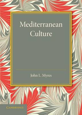 Mediterranean Culture: The Frazer Lecture 1943 (Paperback)