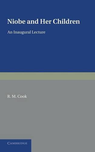 Niobe and her Children: An Inaugural Lecture (Paperback)