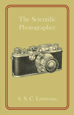 The Scientific Photographer (Paperback)