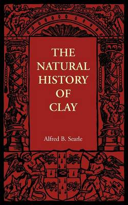 The Natural History of Clay (Paperback)
