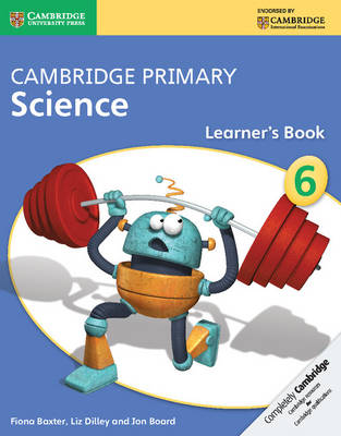 Cambridge Primary Science: Cambridge Primary Science Stage 6 Learner's Book (Paperback)