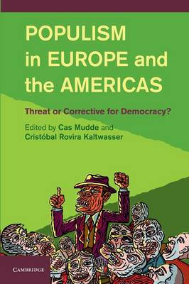 Populism in Europe and the Americas: Threat or Corrective for Democracy? (Paperback)
